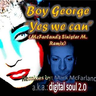 Boy George - Yes we can (ext.)