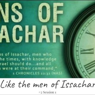 15 July 2018 - (#2 Session 1) Like the Men of Issachar