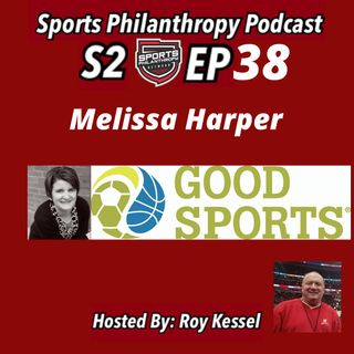 S2:EP38 Melissa Harper, Good Sports