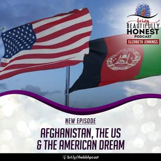 Afghanistan, The US & The American Dream