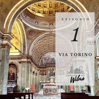 Puntata 01 - Via Torino