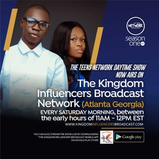 Kingdom Influencers Broadcast Network Welcomes The Teens Network Daytime Show