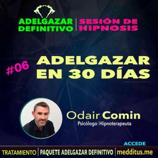 06 Hipnosis para Adelgazar en 30 Días | Adelgazar Definitivo | Odair Comin