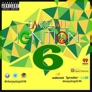 Dancehall Ignition Vol. 6