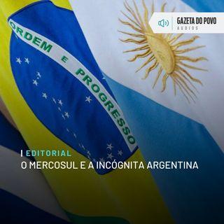 Editorial: O Mercosul e a incógnita argentina