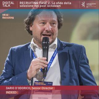Dario D'Odorico | Indeed | Recruiting Fase 2: Le sfide della selezione nel post lockdown