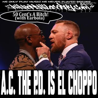 El Choppo & DJ Reza Dean ft Conor McGregor - 50 Cent's A Bitch instrumental