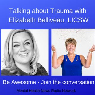 Talking about Trauma and Treatment