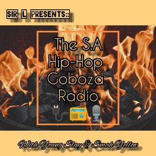 Hip Hop Goboza hosted by Smah Yellow ; Sjava leave AE , Def Jam , Nasty C X DJ Whoo Kid , AKA & Cassper Nyovest etc