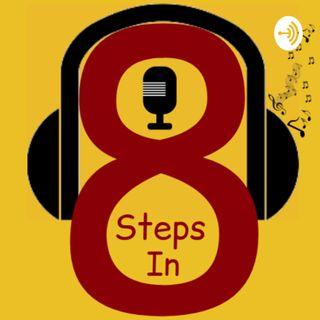 8 Steps In