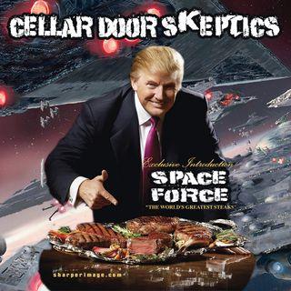 #132: Eating Trump Steaks in Space
