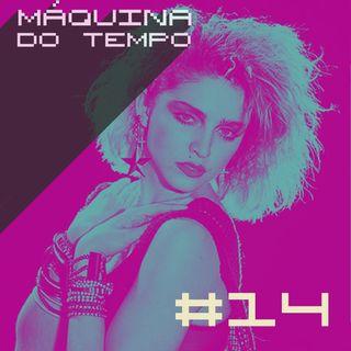 Episódio #14 - Madonna, O Rappa, Vanessa Carlton e mais!
