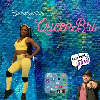 A Conversation With QueenBri