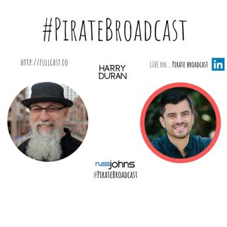 Join Harry Duran on the PirateBroadcast
