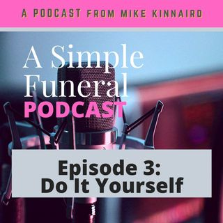 Episode 3: Do It Yourself
