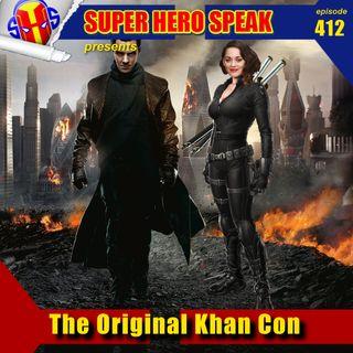 #412: The Original Khan Con