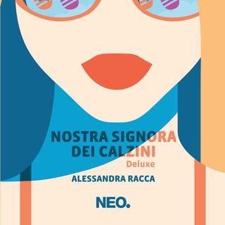 """Alessandra Racca """"Nostra Signora dei Calzini"""""""