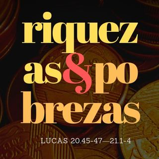 Riquezas e Pobrezas - Rodrigo Oliveira