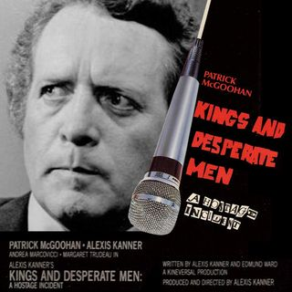 Episode 374: Kings and Desperate Men (1981)