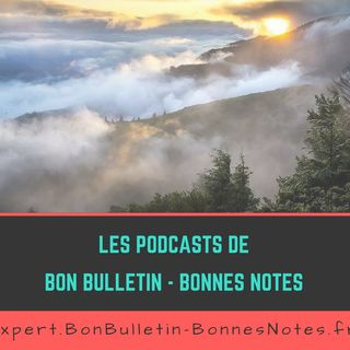 BonBulletin-BonnesNotes - Podcasts