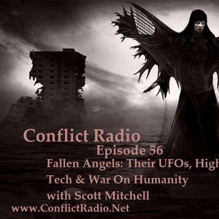 Episode 56  FALLEN ANGELS  Their UFOs, High Tech & War on Humanity with Scott Mitchell