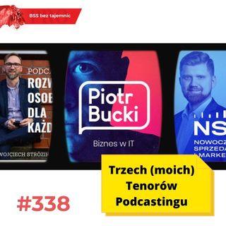 #338 Trzech (moich) Tenorów Podcastingu