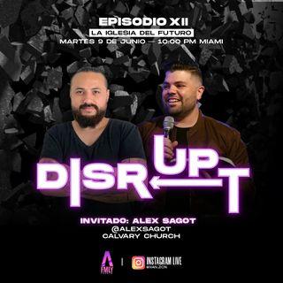 Disrupt Episodio 12 La iglesia del futuro