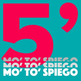 Mo' to' spiego in 5' - Pilot