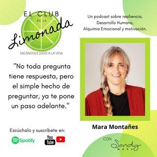 Episodio 43: Mara Montañes, de creatividad y resiliencia.