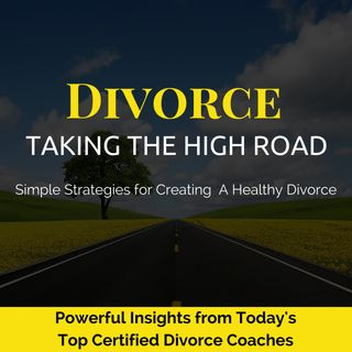 Divorce: Taking the High Road