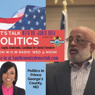 LTP with Dr. James Dula -  States Attorney, Angela Alsobrooks, Candidate for County Executive
