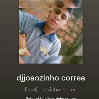 SET MARCANTE DJ JOAOZINHO CORREA WHATSAPP 9198486-9668