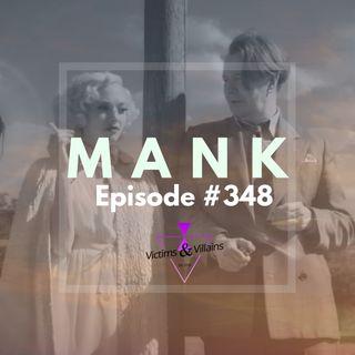 #348 | Mank (2020) + Adam Egypt Mortimer Interview