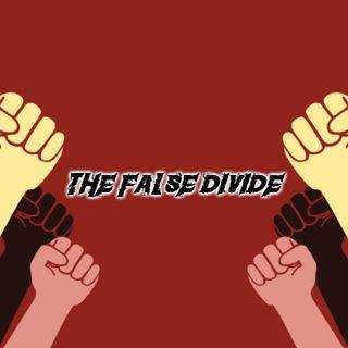 The False Divide!
