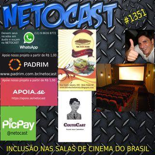 NETOCAST 1351 DE 15/09/2020 - INCLUSÃO NAS SALAS DE CINEMA DO BRASIL