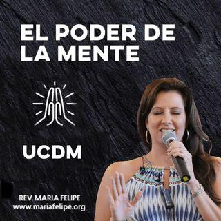 [CHARLA] El Poder De La Mente • UCDM • Maria Felipe