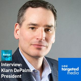 Radio ITVT: Interview - Klarn DePalma, President of Meredith's MNI Targeted Media