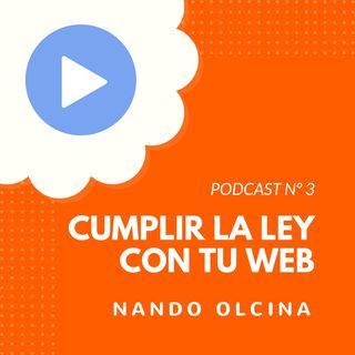 Cómo cumplir la ley con tu blog, con Nando Olcina - #3 CW Podcast