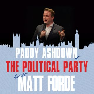 Show 40 - Paddy Ashdown