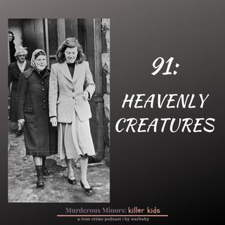 Heavenly Creatures (Pauline Parker - Juliet Hulme)