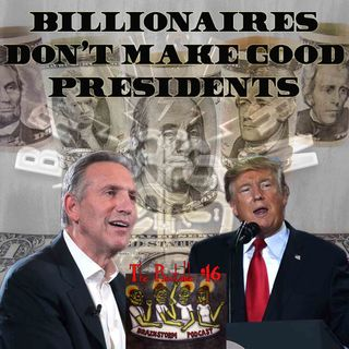 Billionaires Don't Make Good Presidents