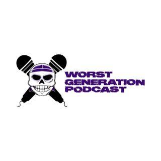 Worst Generation Podcast 🏴🎙