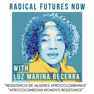 Resistencia de mujeres Afrocolombianas con Luz Marina Becerra