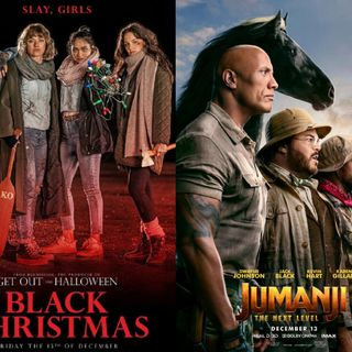 ...Recommends Movies (Black Christmas, Jumanji: The Next Level)
