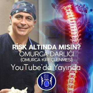Sen de risk altında mısın_ Omurga darlığı (omurga kireçlenmesi) nedir Duran Berker Cemil