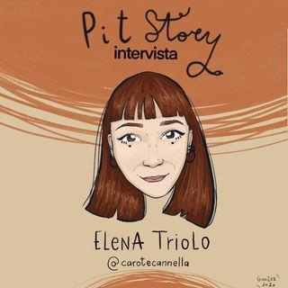 Intervista con Elena Triolo (@carotecannella) - PitStory Extra Pt. 41