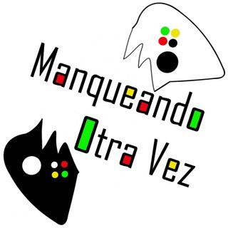 """Manqueando Otra Vez Episodio 3 """"De Computadores va la cosa""""."""