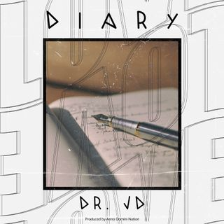 Diary by Dr. JD produced by Anno Domini Nation