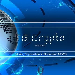 TG Crypto Bitcoin, Criptovalute Blockchain NEWS PODCAST 09-05