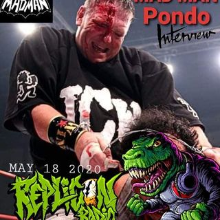 MAD MAN PONDO 5/18/20 Replicon Radio